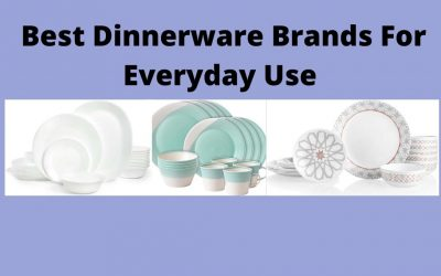 Best Dinnerware Brands For Everyday Use Review