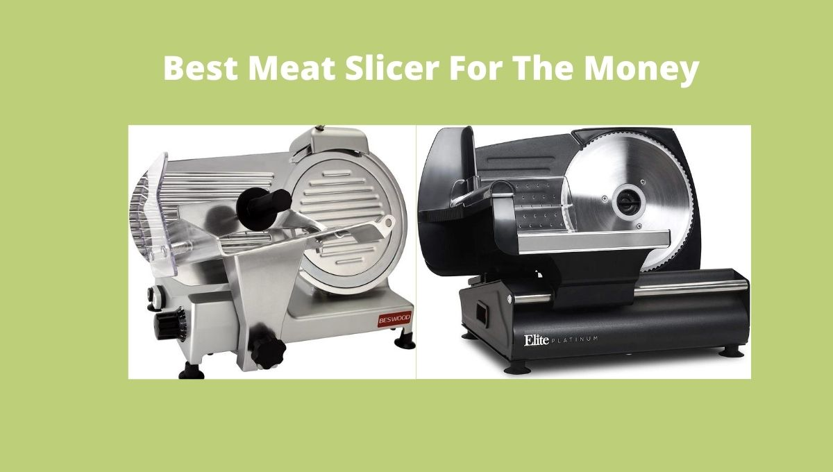 Best Meat Slicer For The Money
