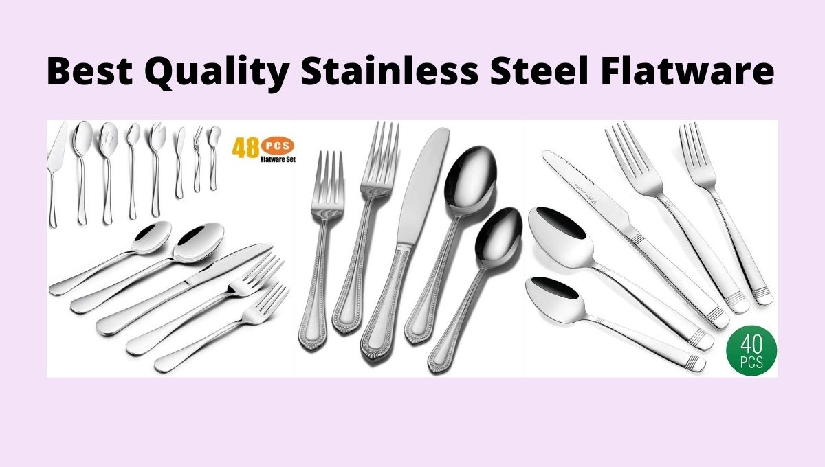 Best Quality Stainless Steel Flatware