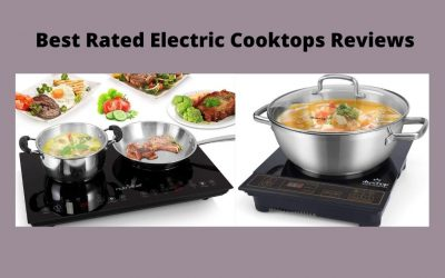 Best Rated Electric Cooktops Reviews