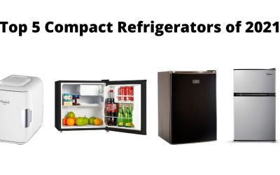 Top 5 Compact Refrigerators of 2021