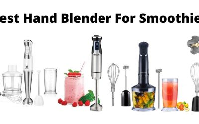 5 Best Hand Blender For Smoothies