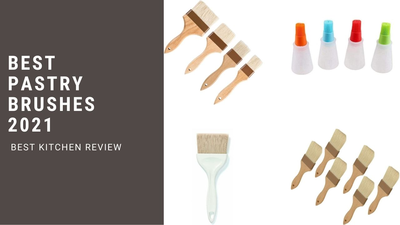 Best Pastry Brushes 2021