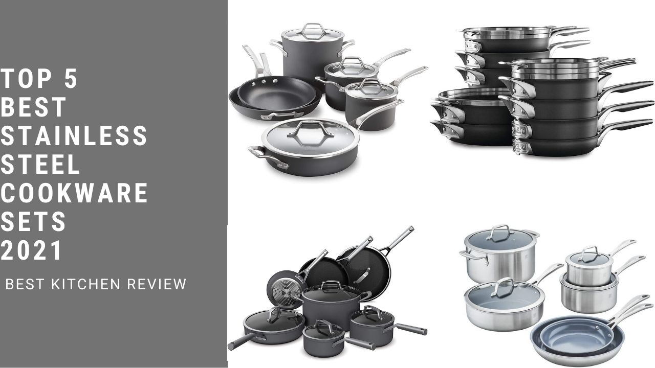 Top 5 Best Stainless Steel Cookware Sets 2021