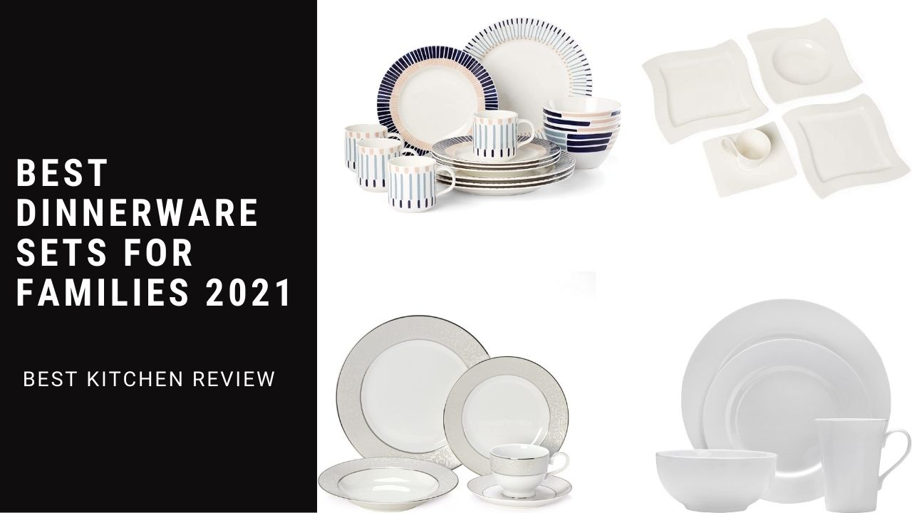 Best Dinnerware Sets For Families 2021